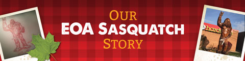 Our EOA Sasquatch Story